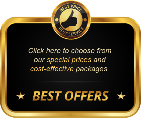 Choose from our special prices and cost-effective packages.